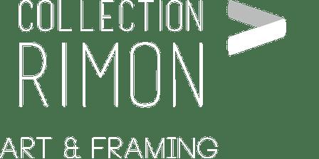 COLLECTION RIMON – ART & FRAMING